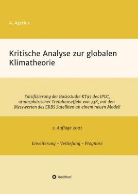 """""""Kritische Analyse zur globalen Klimatheorie"""" von"""
