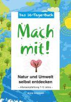 """Tolle Aktion zum neuen Buch von Anne Grünwald: """"Mach mit! - Natur und Umwelt selbst entdecken"""""""