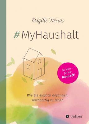 """""""#MyHaushalt"""" von Brigitte Tarras"""