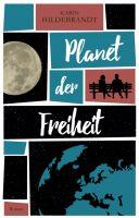 Planet der Freiheit – Inspirierender Öko-Roman