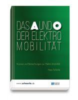 """Sehr wertvolle Argumentationshilfen zur E-Mobilität liefert das neue Buch """"Das A und O der Elektromobilität"""""""