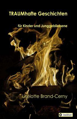 """""""TRAUMhafte Geschichten"""" von Liselotte Brand"""