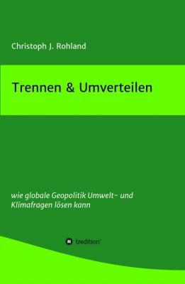 Umwelt,Ressourcen,Geopolitik,Allmendegüter,Klimabewegung,Weltklima-Rat