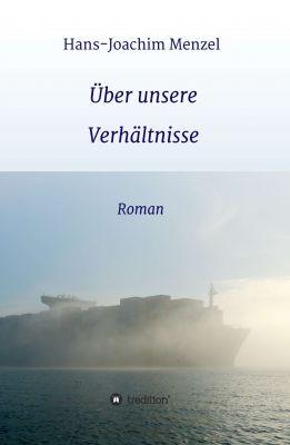 """""""Über unsere Verhältnisse"""" von Hans-Joachim Menzel"""