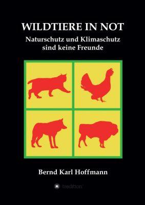 """""""WILDTIERE IN NOT"""" von Bernd Karl Hoffmann"""