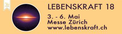 30. Jubiläum www.lebenskraft.ch Kongress in Zürich