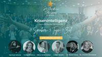 """Im Online Summit """"Krisenintelligenz"""" vereinen sich 21 Top-Speaker um Unternehmern aus der Krise zu helfen"""