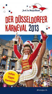 "Cover ""Jeck in Düsseldorf - Der Düsseldorfer Karneval 2013"""