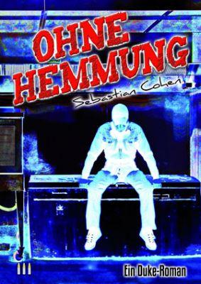 Ohne Hemmung, 3. Duke-Roman