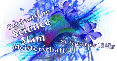 Ostdeutsche Science Slam Meisterschaft