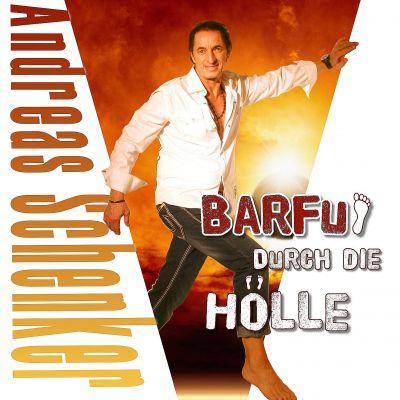 Andreas Schenker - Barfuss durch die Hoelle