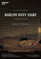 """PREMIERE! Uraufführung von """"Harlem Sixty-Eight"""" am 15. Mai 2018 im """"Schatzi's"""" in Backnang"""