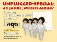 """The unplugged Beatles - 45 Jahre Weißes Album"" mit ""Frankie Goes To Liverpool"""