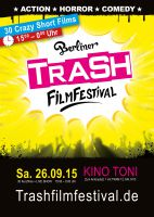 Berliner TRASH Film Festival - 26.09.2015