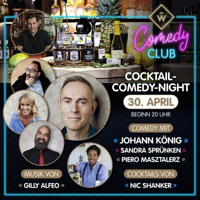 Cocktail Set & Cocktail Comedy Event mit Johann König, Nic Shanker, Piero Masztalerz, Sandra Sprünken und Gilly Alfeo