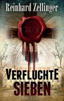 """""""14/2 VERFLUCHTE SIEBEN"""" von Reinhard Zellinger"""