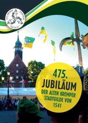 """""""475. Jubiläum der Alten Kremper Stadtgilde von 1541"""" von Dr. Jörg W. Stotz, Wolfgang Dörner u.a."""