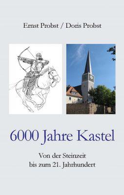 """Titel des Taschenbuches """"6000 Jahre Kastel"""""""