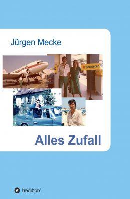 """""""Alles Zufall"""" von Jürgen Mecke"""