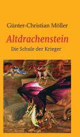 """""""Altdrachenstein"""" von Günter Möller"""