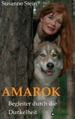 """""""AMAROK"""" von Susanne Stein"""