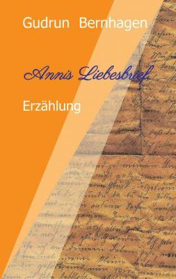 """""""Annis Liebesbrief"""" von Gudrun Bernhagen"""