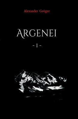 """""""Argenei"""" von Alexander Gröger"""