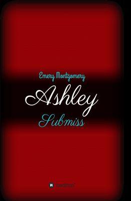 """""""Ashley"""" von Emery Montgomery"""