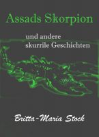 """Assads Skorpion"" von Britta-Maria Stock"