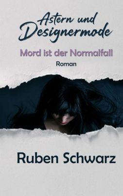 """""""Astern und Designermode"""" von Ruben Schwarz"""
