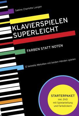 Für Einsteiger ohne Notenkenntnisse: Das Selbstlernbuch mit DVD, Farbstickern und beliebten Melodien und Weihnachtsliedern