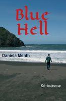 """""""Blue Hell"""" von Daniela Menth"""