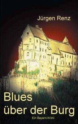 """""""Blues über der Burg"""" von Jürgen Renz"""