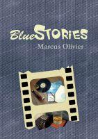 """""""BlueStories"""" von Marcus Olivier"""