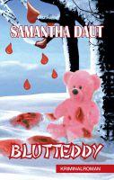 """""""Blutteddy"""" von Samantha Daut"""