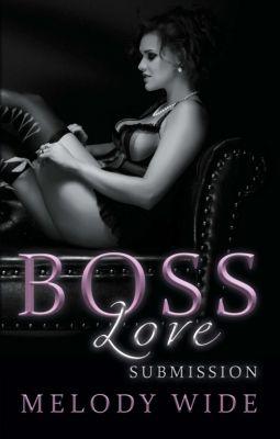 """""""Boss Love"""" von Melody Wide"""