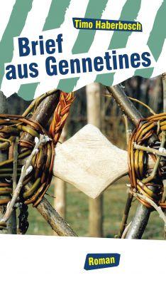 """""""Brief aus Gennetines"""" von Timo Haberbosch"""