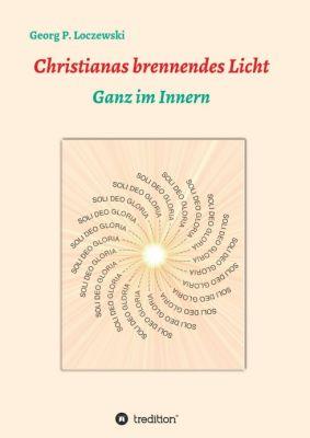 """""""Christianas brennendes Licht"""" von Georg P. Loczewski"""