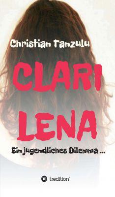 """""""Clarilena"""" von Christian Tanzulu"""