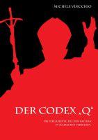 """""""Der Codex """"Q"""""""" von Michele Visicchio"""
