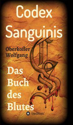 """""""Codex Sanguinis"""" von Wolfgang Oberkofler"""