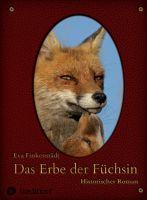 """""""Das Erbe der Füchsin"""" von Eva Finkenstädt"""