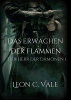 """""""Das Erwachen der Flammen"""" von Leon Christopher Vale"""