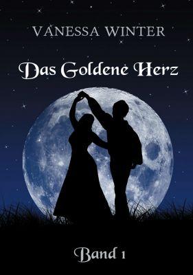 """""""Das Goldene Herz"""" von Vanessa Winter"""