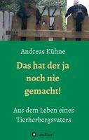"""""""Das hat der ja noch nie gemacht!"""" von Andreas Kühne"""