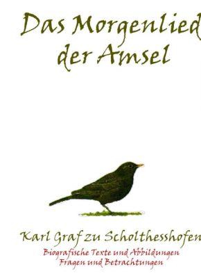 """""""Das Morgenlied der Amsel"""" von Karl Graf zu Schulthesshofen"""