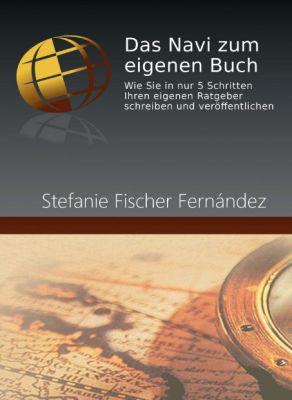 """""""Das Navi zum eigenen Buch"""" von Stefanie Fischer Fernández"""