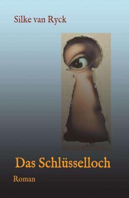 """""""Das Schlüsselloch"""" von Silke van Ryck"""