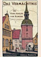 """""""Das Vermächtnis des Hans Adolph von Rumohr"""" von Ursula Raddatz"""