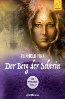 """""""Der Berg der Seherin"""" von Reinhold Fink"""